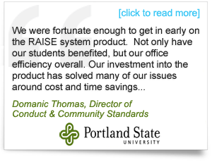 Testimonial from Domanic Thomas, Director of Conduct and Community Standards, Portland State University
